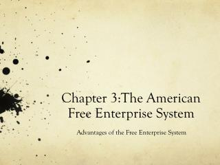 Chapter 3:The American Free Enterprise System