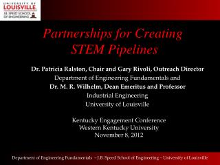 Partnerships for Creating  STEM Pipelines
