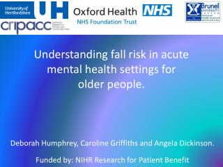 Understanding fall risk in acute mental health  settings for  older people.