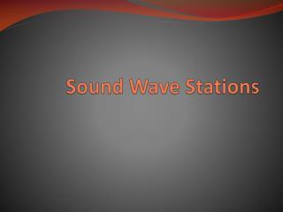Sound Wave Stations