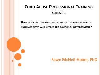 Fawn McNeil-Haber, PhD