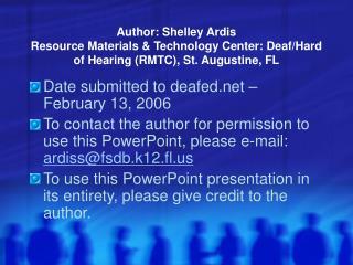 Author: Shelley Ardis Resource Materials  Technology Center: Deaf