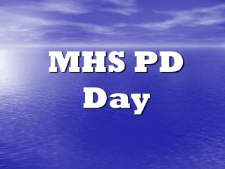 MHS PD Day