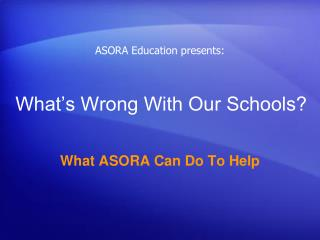 What�s Wrong With Our Schools?
