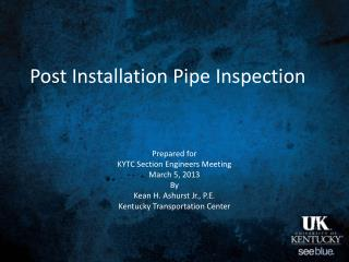 Post  Installation  Pipe Inspection