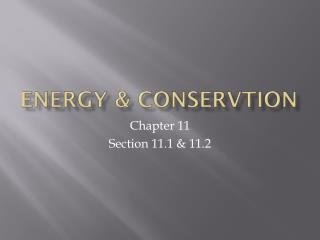 Energy &  Conservtion