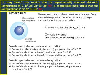 Effective nuclear charge,  Z eff  = Z    S