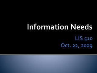 LIS 510 Oct. 22, 2009