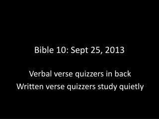 Bible 10: Sept 25, 2013