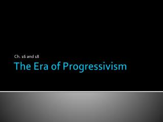 The Era of Progressivism