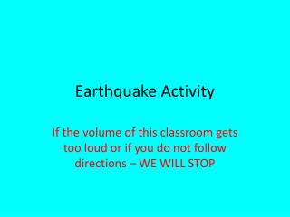 Earthquake Activity