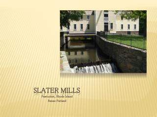 Slater Mills