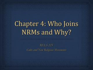 Chapter 4: Who Joins NRMs and Why?