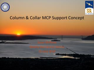 Column & Collar MCP Support Concept