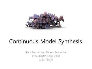 Continuous Model Synthesis
