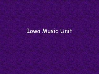 Iowa Music Unit