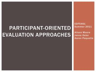 Participant-oriented evaluation Approaches