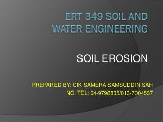 ERT 349 SOIL AND WATER ENGINEERING