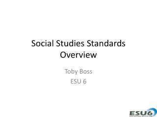 Social Studies Standards Overview