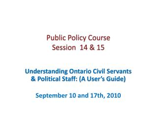 P ublic Policy Course Session  14 & 15