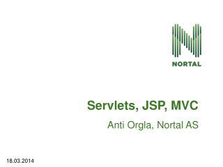 Servlets , JSP, MVC