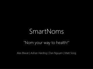 SmartNoms