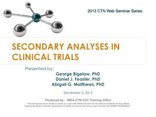 SECONDARY ANALYSES IN CLINICAL TRIALS