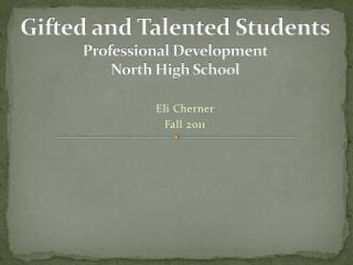 Gifted and Talented Students Professional Development North High School