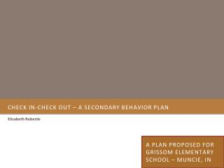 Check In-Check out � A secondary behavior plan