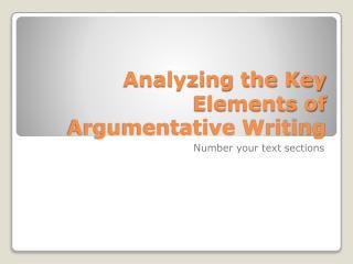 Analyzing the Key Elements of Argumentative Writing