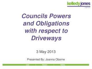 Councils Powers  and Obligations  with respect to  Driveways
