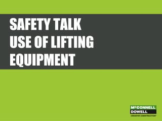 Safety Talk use of lifting equipment
