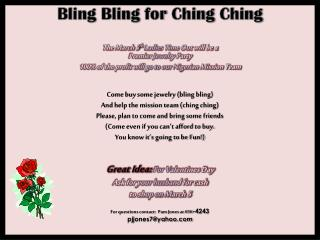 Bling Bling  for  Ching Ching The March 5 th Ladies  Time Out will be a  Premier  Jewelry Party