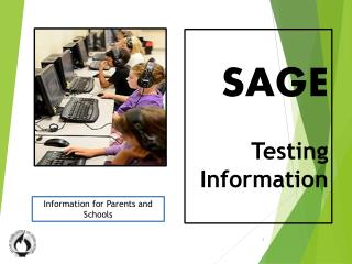 Testing Information  Session  SAGE Testing Information