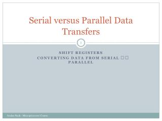 Serial versus Parallel Data Transfers