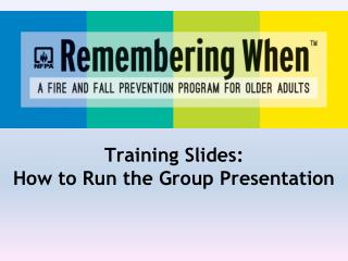 Training Slides: How to Run the Group Presentation