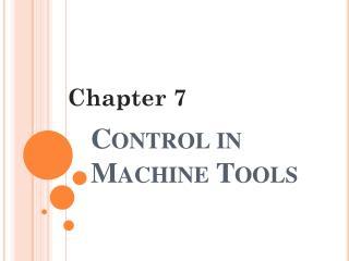 Control in Machine Tools