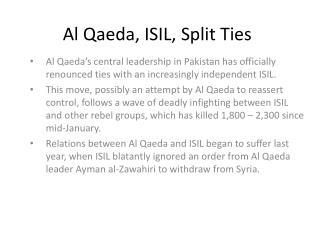 Al Qaeda, ISIL, Split Ties