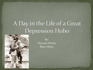 A Day in the Life of a Great Depression Hobo