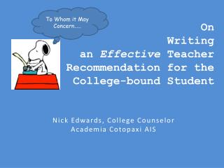On  Writing  an  Effective  Teacher Recommendation for the  College-bound Student
