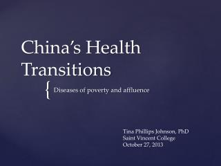 China�s Health Transitions