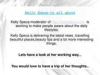Kelly Speca-Online Coverage of news and travel