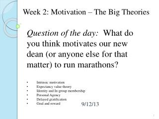 Week 2: Motivation – The Big Theories