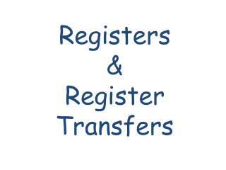 Registers & Register Transfers
