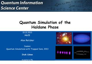 Quantum Simulation of the Haldane  Phase