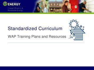 Standardized Curriculum