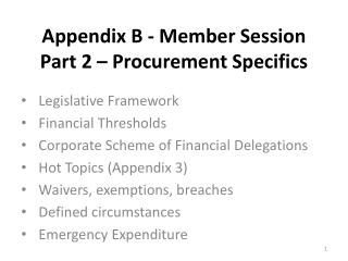 Appendix B - Member  Session Part 2 – Procurement Specifics
