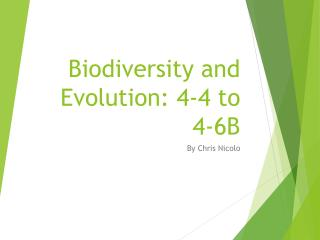 Biodiversity and Evolution: 4-4 to 4-6B
