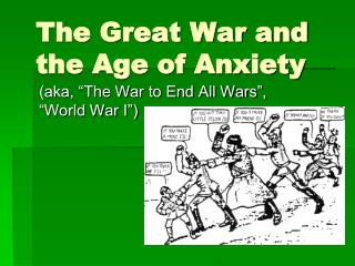 The Great War and the Age of Anxiety