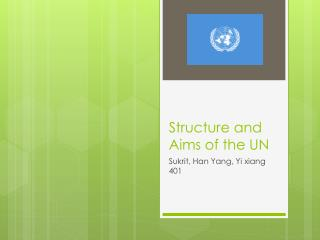 Structure and Aims of the UN